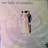 Our Lady of Miracles | Album Cover Promo